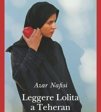 Leggere Lolita a Teheran – Azar Nafisi